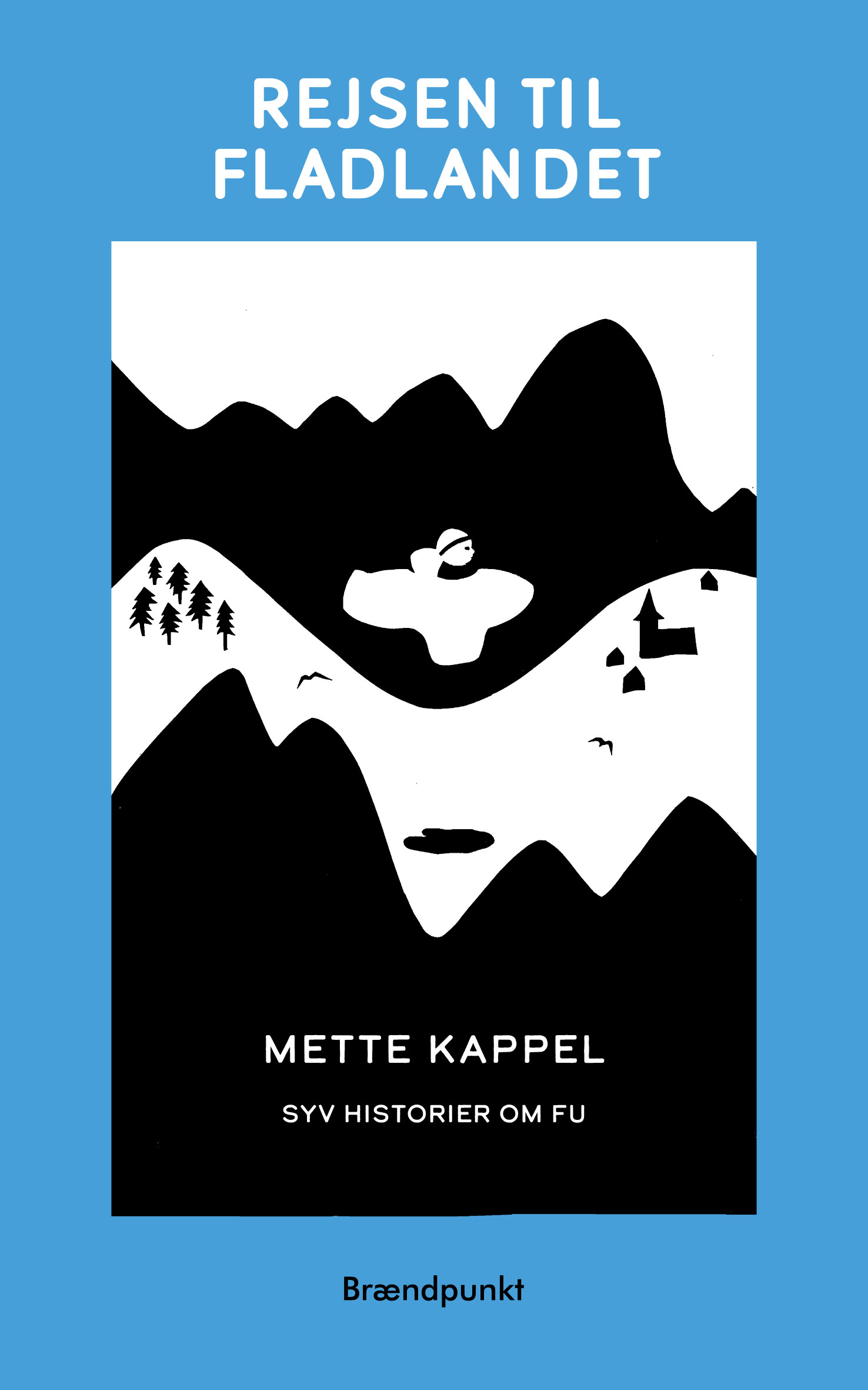 Rejsen til Fladlandet af Mette Kappel, børnebog