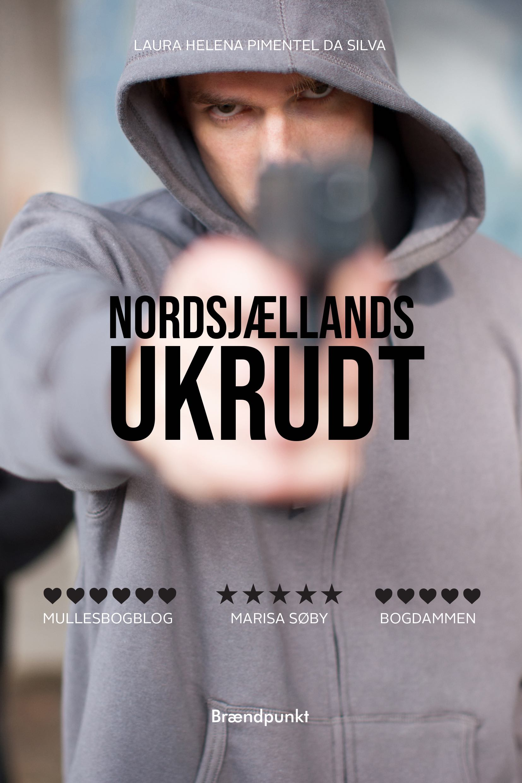 Nordsjællands ukrudt af Laura Helena Pimentel da Silva, roman - YA