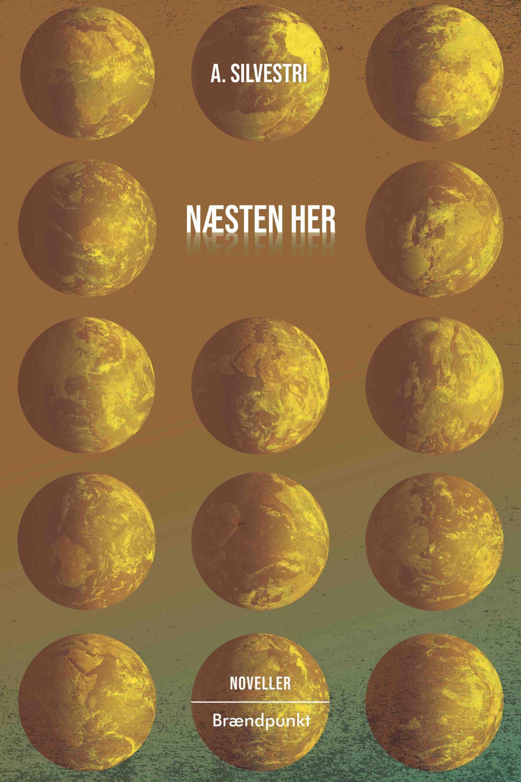 Næsten her af A. Silvestri, noveller