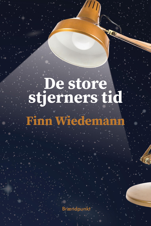 De store stjerners tid af Finn Wiedemann, Roman