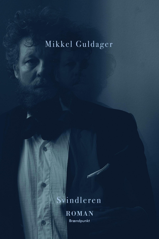 Svindleren af Mikkel Guldager, Roman